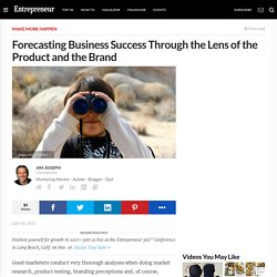 Forecasting Business Success Through the Lens of the Product and the Brand