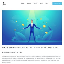 Why cash flow forecasting is important for your business growth?