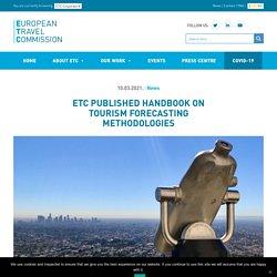 ETC published Handbook on Tourism Forecasting Methodologies - ETC Corporate