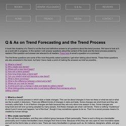 Trend Forecasting - Understanding Trends
