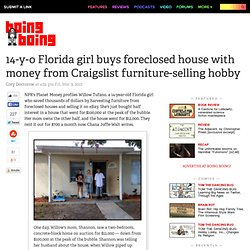 14-y-o Florida girl buys foreclosed house with money from Craigslist furniture-selling hobby