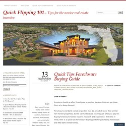 Quick Tips Foreclosure Buying Guide