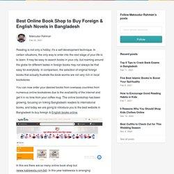 Best Online Book Shop to Buy Foreign & English Novels in Bangladesh - Maksudur Rahman