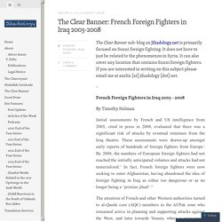 The Clear Banner: French Foreign Fighters in Iraq 2003-2008