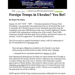 Foreign Troops in Ukraine? You Bet!  :  Information Clearing House