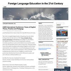 Foreign Language Education in the 21st Century