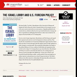 The Israel Lobby and U.S. Foreign Policy | John J. Mearsheimer and Stephen M. Walt