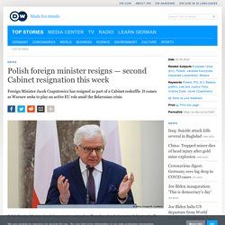 Polish foreign minister resigns — second Cabinet resignation this week