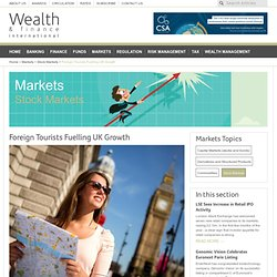Foreign Tourists Fuelling UK Growth