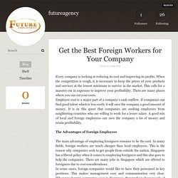 Get the Best Foreign Workers for Your Company - futureagency