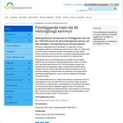Föreläggande med vite för Helsingborgs kommun