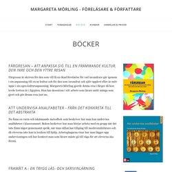 BÖCKER — MARGARETA MÖRLING - FÖRELÄSARE & FÖRFATTARE