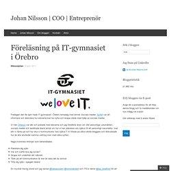 Föreläsning på IT-gymnasiet i Örebro
