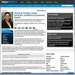 Ernst & Young: using forensic analytics to prevent fraud