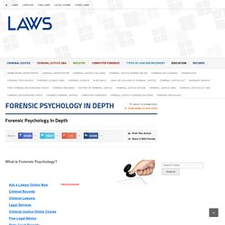 Forensic Psychology - Criminal Justice