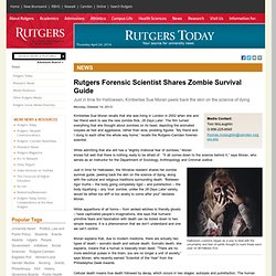 Forensic Scientist Shares Zombie Survival Guide
