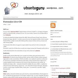 Forensics Live CD « UbuntuGuru