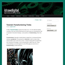 Tutorial Tuesday: Foreshortening Tricks | idrawdigital - Tutorials for Drawing Digital Comics