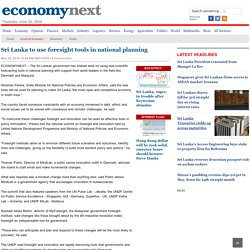 Sri Lanka to use foresight tools in national planning