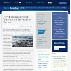 New Foresight project launched on the future of the sea