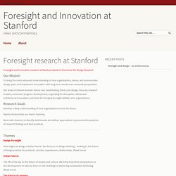 Foresight and Innovation at Stanford