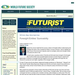 Foresight Entities' Survivability