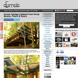 Forest Cottage Cobbled from Scrap Beams, Floors & Doors