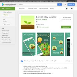 Forest: Stay focused – Aplikace na Google Play