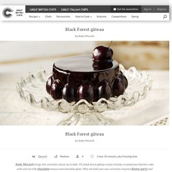 Black Forest Gateau Dessert Recipe