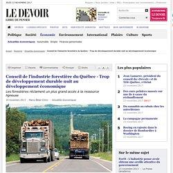 Conseil de l'industrie forestière du Québec - Trop de développement durable nuit au développement économique