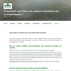 Brochures et guides sur l'équilibre forêt-cervidés - Comment concilier les enjeux forestiers et cynégétiques ?