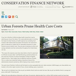 Urban Forests Prune Health Care Costs