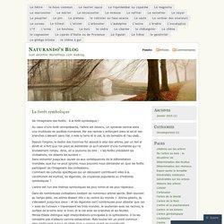 La forêt symbolique