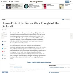 Human Costs of the Forever Wars, Enough to Fill a Bookshelf