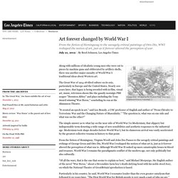 Art forever changed by World War I - Los Angeles Times