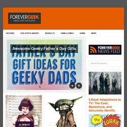ForeverGeek | Nerds are for Dorks