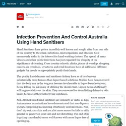 Infection Prevention And Control Australia Using Hand Sanitisers : forevergleam — LiveJournal