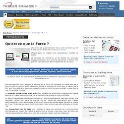 Qu'est ce que le Forex ? - Formation Forex - Trader Finance