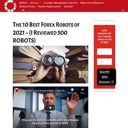 The Top 10 Best Forex Robots of 2021 - {Proven Profit Bots)