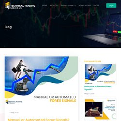 Forex Signals: Manual vs Automated