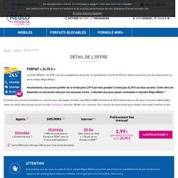 Forfait 24,95 € - Offres - Réglo Mobile