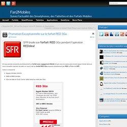 SFR brade le prix du forfait RED 3Go pendant l'opération REDdeal