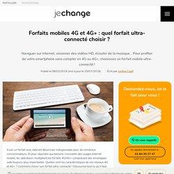 4G et 4G+ : quel forfait ultra-connecté choisir ?