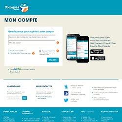 Bouygues Telecom > Espace Client > Ma conso et mes factures