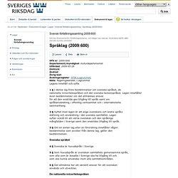 Svensk författningssamling 2009:600 Språklag (2009:600)