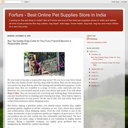 Forfurs - Best Online Pet Supplies Store in India: Buy Top Quality Dogs Collar for Your Furry Friend & Become a Responsible Owner