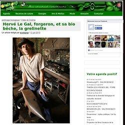 » Hervé Le Gal, forgeron, et sa bio bêche, la grelinette