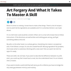 Art Forgery And What It Takes To Master A Skill