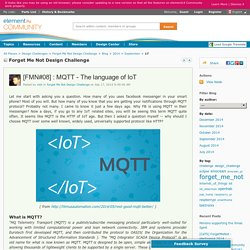 Forget Me Not Design Challenge: [FMN#08] : MQTT...
