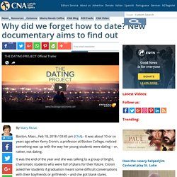Why did we forget how to date? New documentary aims to find out